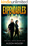 Expendables (The Wall Series Book 1)