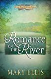 Romance on the River (Free Short Story) (Civil War Heroines Series)