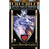 Crucible: All-New Tales of Valdemar