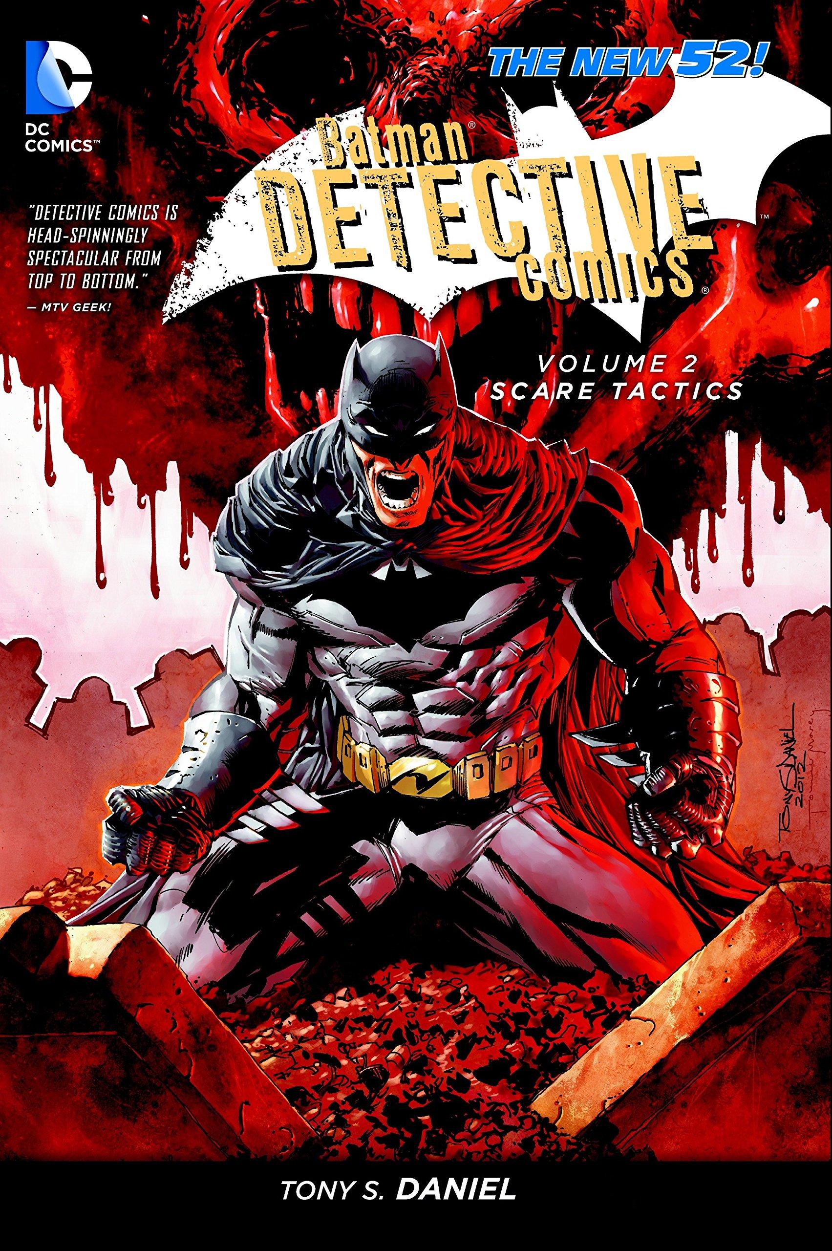 Batman: Detective Comics Vol. 2: Scare Tactics (The New 52), Tony S. Daniel; James Tynion IV