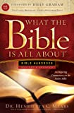 What the Bible Is All About KJV: Bible Handbook