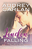 London Falling (Falling Series Book 2)