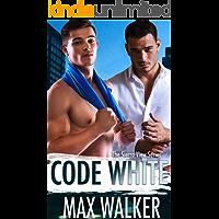Code White (The Sierra View Series Book 4)
