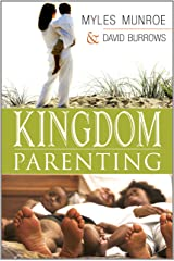 Kingdom Parenting Kindle Edition