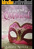 Loucura de Carnaval