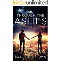 Through the Ashes (The Light Book 2) (English