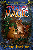 Of Mice and Magic (Ravenspell Book 1)