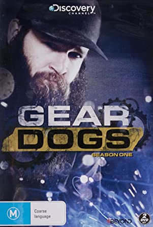 Gear Dogs: Season 1 (Discovery Channel): Chris Goodall, Nate Boyer