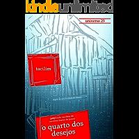 O Quarto dos Desejos: Diário de uma favelada do futuro (Universo 23 Livro 1) (Portuguese Edition) book cover