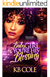 Baby Girl You're His Blessing
