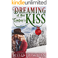 Dreaming of Her Cowboy's Kiss (Cowboy Mountain Christmas, Small Town Sweet Romance, Book 1) book cover