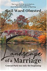 Landscape of a Marriage: Central Park Was Only the Beginning Kindle Edition