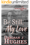 Be Still, My Love (Tess Schafer-Medium Book 1)