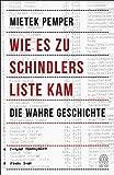 Wie es zu Schindlers Liste kam: Die wahre Geschichte