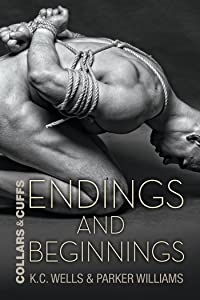 Endings and Beginnings (Collars and Cuffs Book 8)