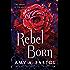 Rebel Born (Secondborn Series Book 3)
