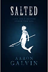 Salted (Salted Series Book 1) Kindle Edition