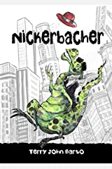 Nickerbacher Kindle Edition