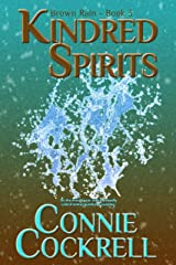 Kindred Spirits: The Brown Rain Series Kindle Edition