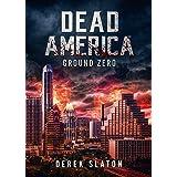 Dead America - Ground Zero (Dead America Box Sets)