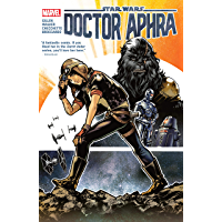 Star Wars: Doctor Aphra by Kieron Gillen Vol. 1 (Star Wars: Doctor Aphra (2016-2019)) (English Edition)