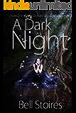 A Dark Night (The Grandor Descendant Series Book 1)