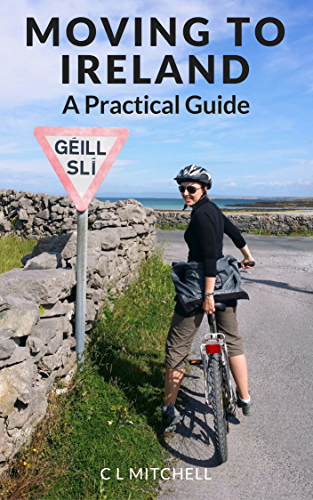 Moving to Ireland: A Practical Guide (English Edition)