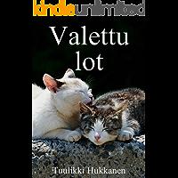Valettu lot (Finnish Edition)