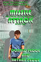 Missile Attack (An O'Neal Spy Adventure Book 1) Kindle Edition