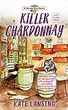 Killer Chardonnay (A Colorado Wine Mystery Book 1)