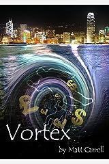 Vortex Kindle Edition