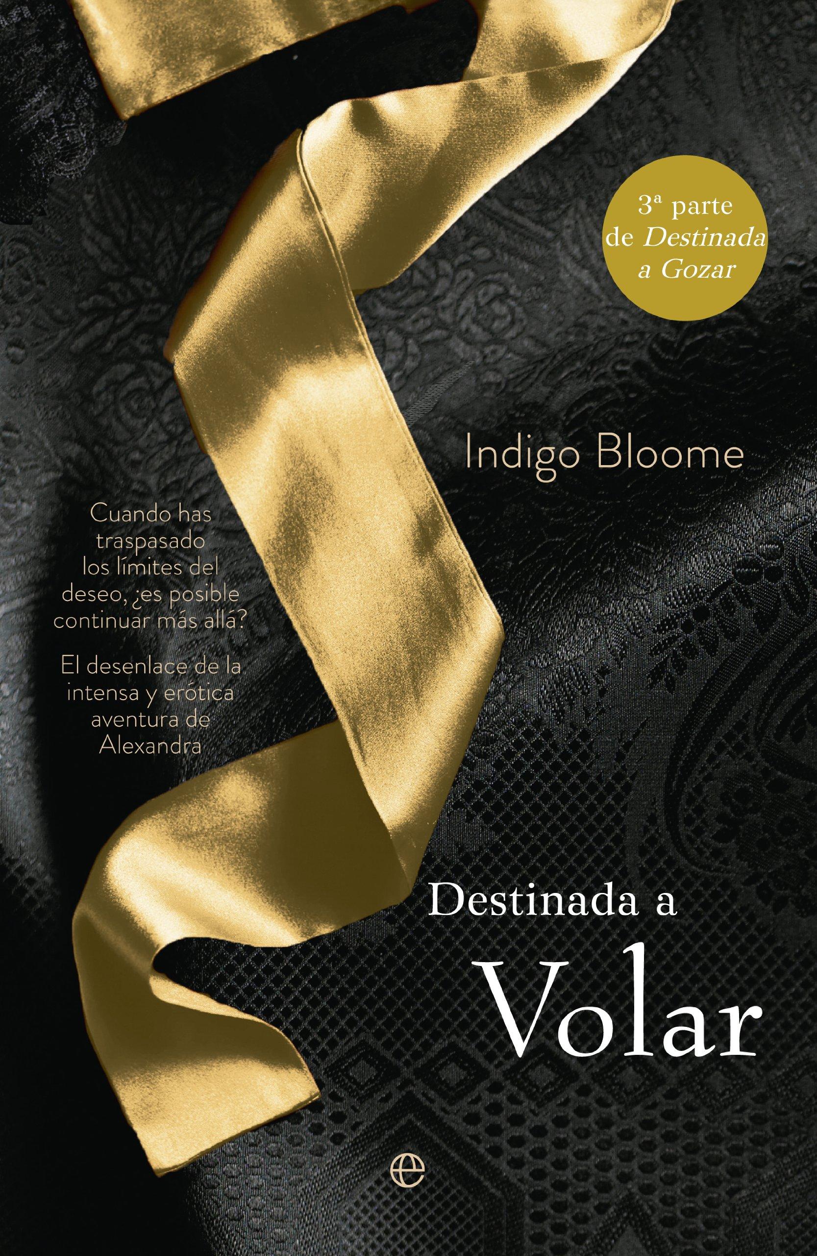 Destinada A Volar Ficción Spanish Edition Bloome Indigo Pruneda Paz 9788499707990 Books