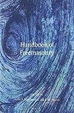 Handbook of Freemasonry