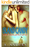 Island Candy: MMF Bisexual Romance