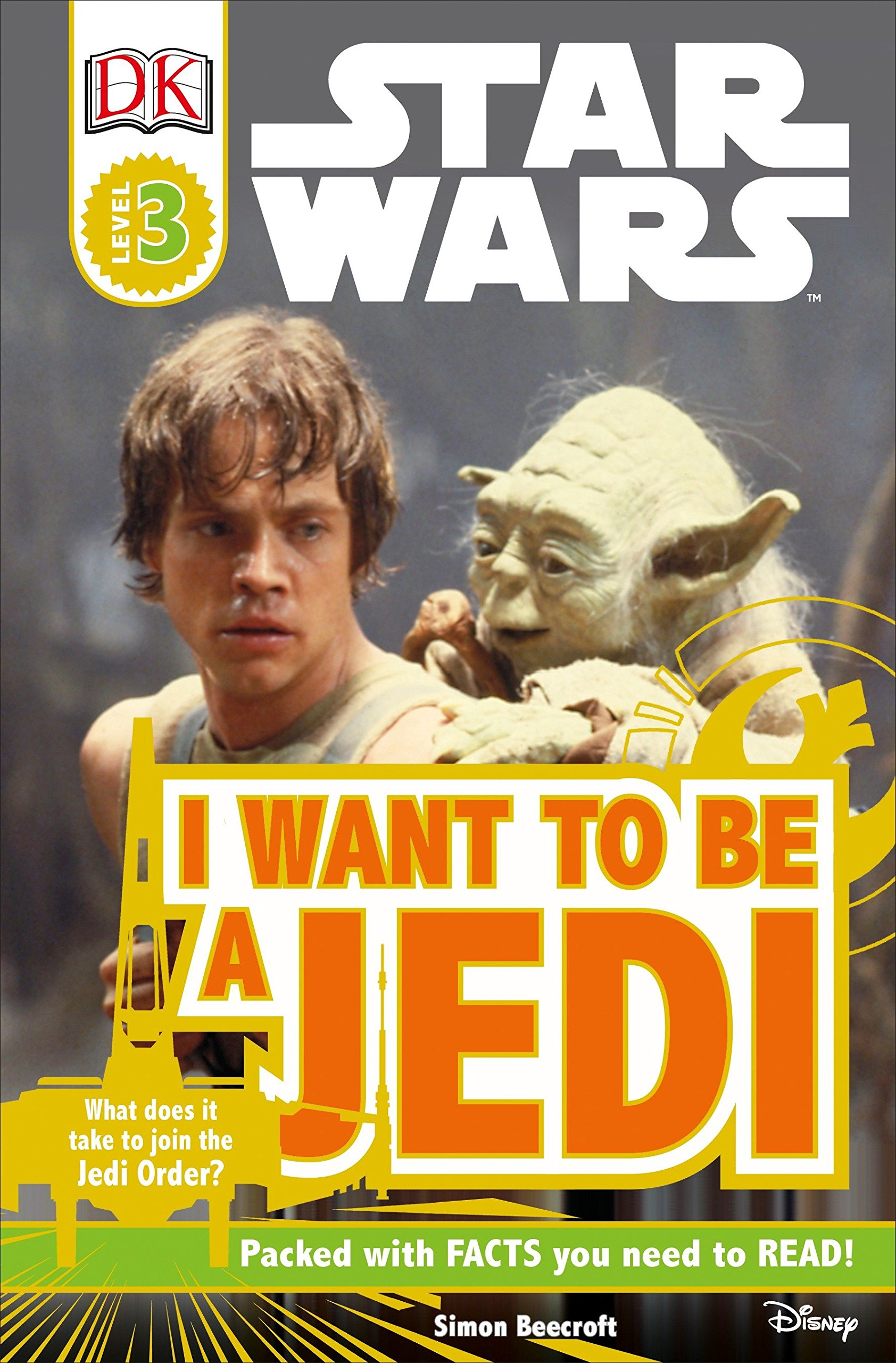 Download DK Readers L3: Star Wars: I Want To Be A Jedi: What Does It Take to Join the Jedi Order? (DK Readers Level 3) ebook