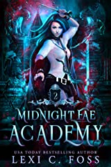 Midnight Fae Academy: Book Two: A Why Choose Paranormal Vampire Romance Kindle Edition