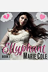 Ellyphant: Elly & Kent, Book 1 Audible Audiobook