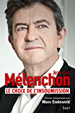 Le choix de l'insoumission (DOCUMENTS (H.C))