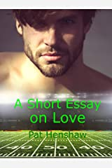 A Short Essay on Love Kindle Edition
