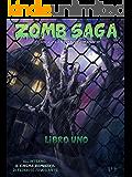 Zomb Saga - Libro Uno