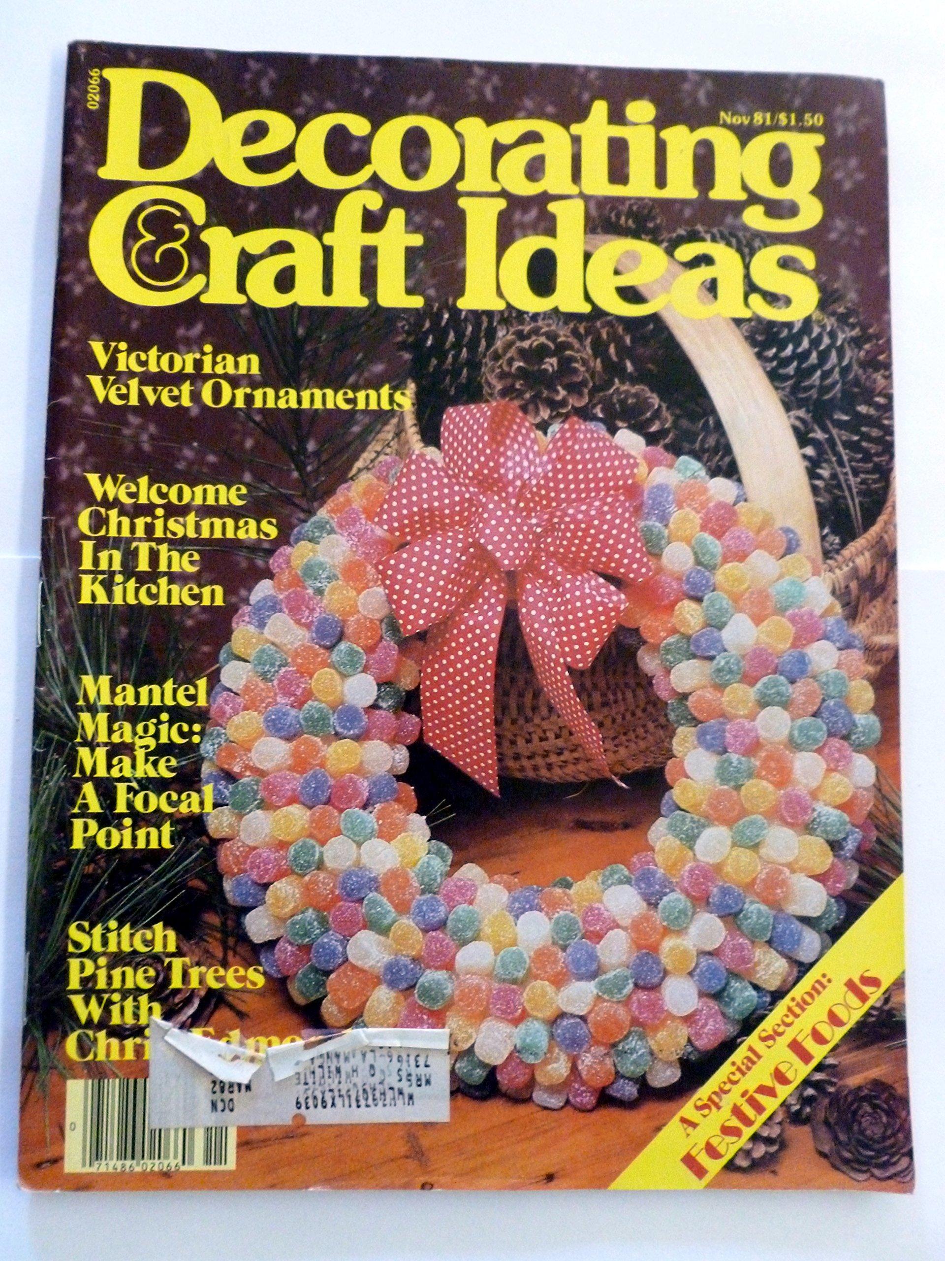Decorating Craft Ideas November 1981 Volume 12 No 9 Mary