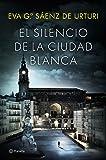 El Silencio De La Ciudad Blanca (La Trilogía de la Ciudad Blanca)
