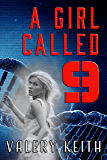 A Girl Called Nine (The Sentinel Series Book 1)