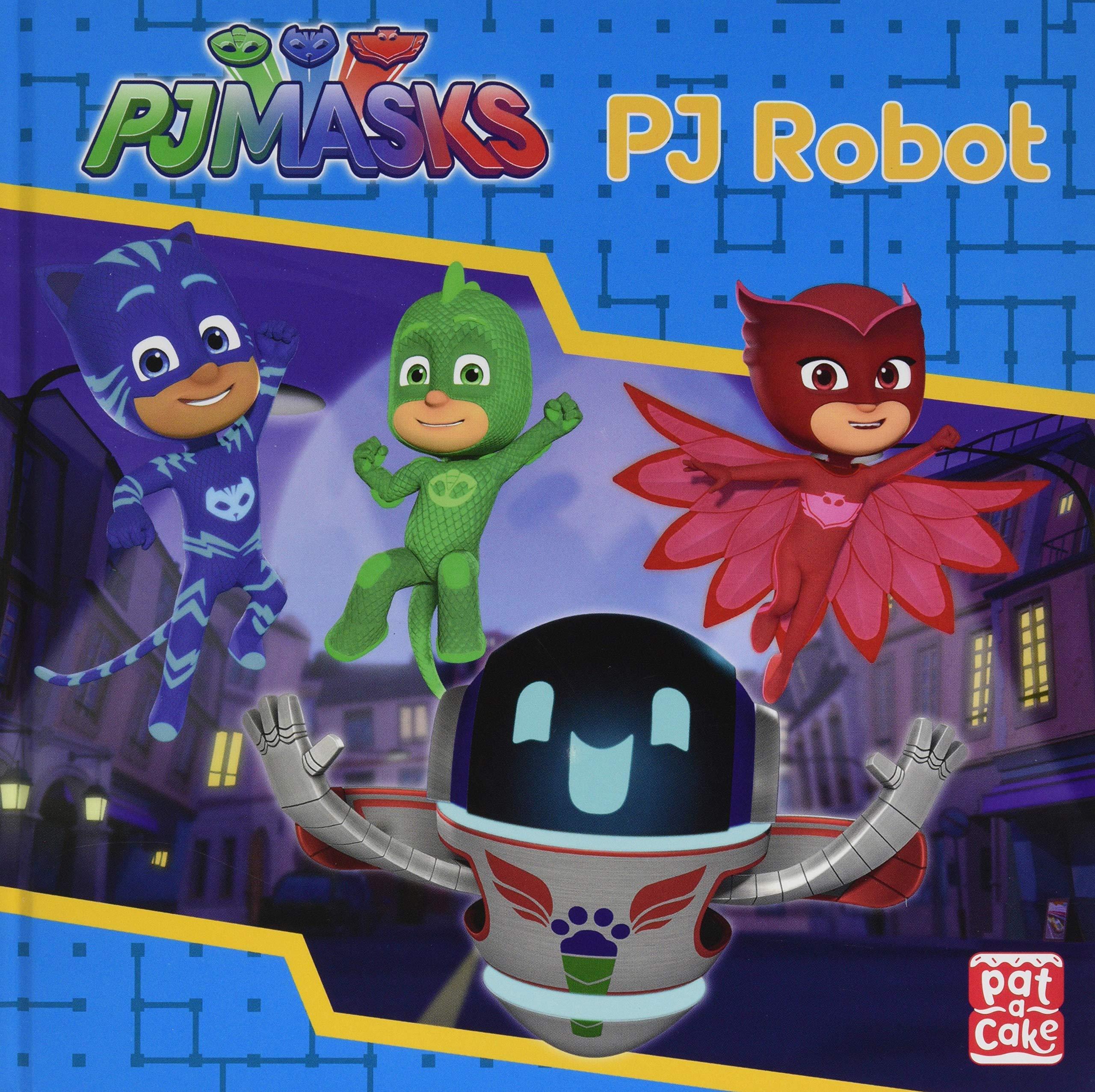 PJ Robot (PJ Masks) : Pat-a-Cake, PJ Masks: Amazon.es: Libros