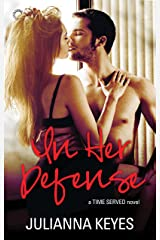 In Her Defense (Time Served) Kindle Edition