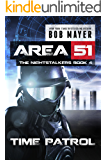 Time Patrol (Area 51: The Nightstalkers Book 4) (English Edition)