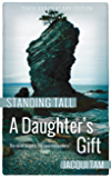 A Daughter's Gift (Standing Tall Book 1)