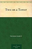 Two on a Tower (English Edition)