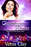 Christmas Kisses (Romance on the Ranch Book 5)