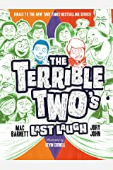 The Terrible Two's Last Laugh Kindle Edition